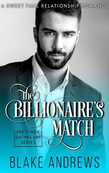 The Billionaire's Match (Pretendr Dating App Series)