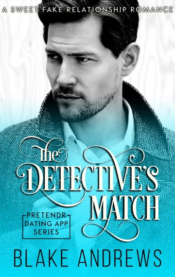 The Detective's Match (Pretendr Dating App Series)